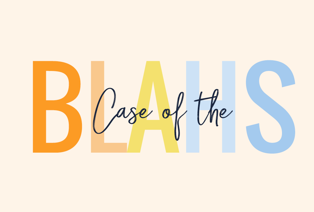 """Chances are if you have cancer some days you just have a case of the """"blahs"""""""